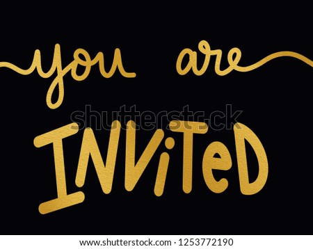 You are invited with gold foil texture on a black background For invitations posters signs or cards #1253772190