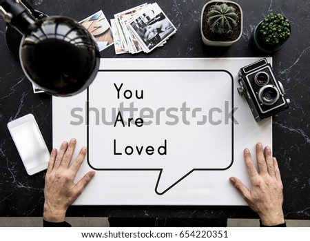 You Are Loved Affection Care Emotion Passion #654220351