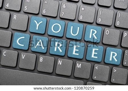 Your career on keyboard