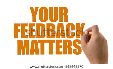 Your Feedback Matters #565648570