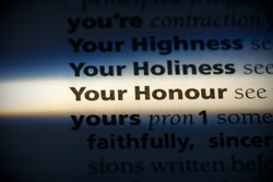 your honour word in a dictionary. your honour concept, definition.