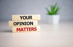 Your opinion matters - words from wooden blocks with letters, Your feedback is important concept, top view.