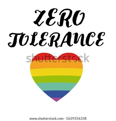 Zero tolerance. Handwritten lettering. Typography for Zero Discrimination Day on 1 March vector Illustration. UN Holidays
