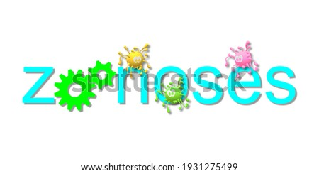 Zoonoses or zoonotic diseases. Gear wheels inserted in the text. A threat to the health. 3D illustration to an infectious agent, from an animal to a human. Simulated drawing of the virus. Stock photo ©