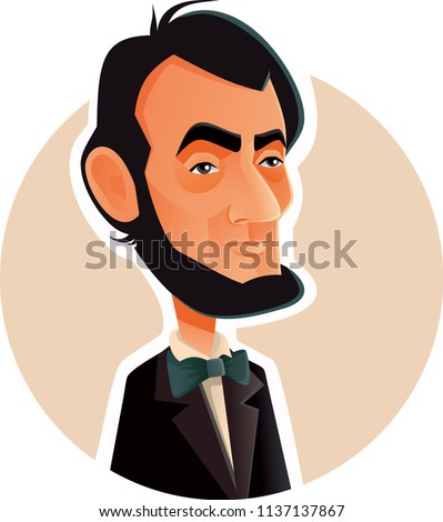 Abraham Lincoln Vector Caricature Illustration. Portrait of the 16th American president known for visionary politics