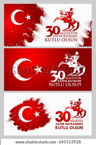 30 Agustos Zafer Bayrami. Translation: August 30 celebration of victory and the National Day in Turkey. #695553928