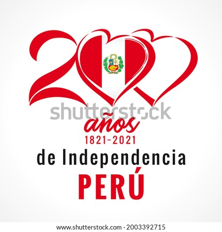 200 anos de Independencia Peru, greeting card with flag in heart. Peruvian lettering - 200 years anniversary Independence Peru from Spain. Vector illustration Foto stock ©