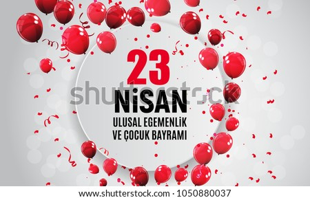23 April Children's day (Turkish Speak: 23 Nisan Cumhuriyet Bayrami). Vector Illustration EPS10