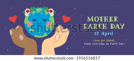 22 april   mother earth day