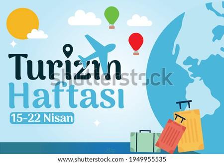 15-22 april, tourism week Turkish: 15-22 nisan turizm haftasi Stok fotoğraf ©