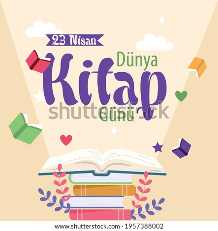 23 april world book day. Turkish: 23 nisan dunya kitap gunu  Stok fotoğraf ©