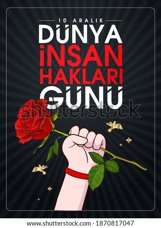 10 aralik dunya insan haklari gunu Translation: 10 december international human rights day. Stok fotoğraf ©
