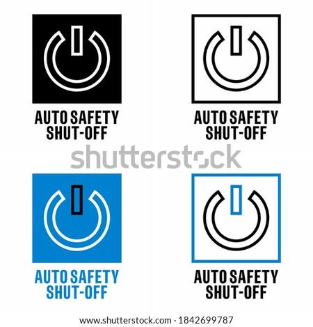 'Auto safety shut-off' technology information sign Stock photo ©