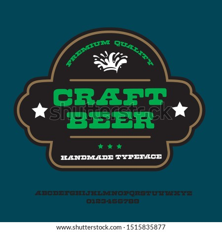 """Beer craft"" typeface. Vector hand crafted font in medieval style with hops. Good for posters, alcohol label and festival invitation.Letters and numbers.Vector illustration."