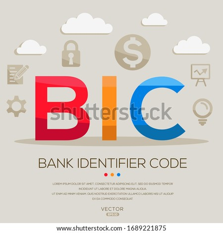 BIC mean (bank identifier code) ,letters and icons,Vector illustration.