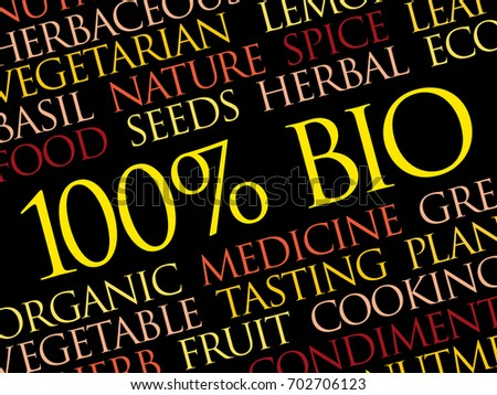 100% BIO word cloud, conceptual ecology background #702706123