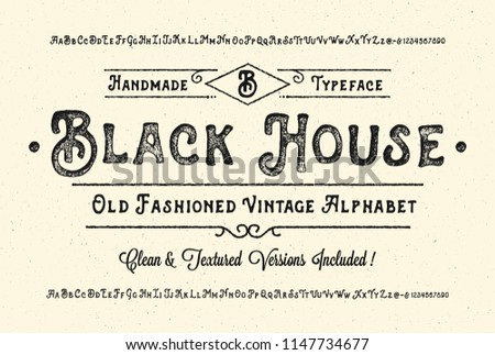 """Black House"". Original handmade alphabet. Vintage font design and poster. Custom typeface. Clean & Textured Versions Included. Vector."