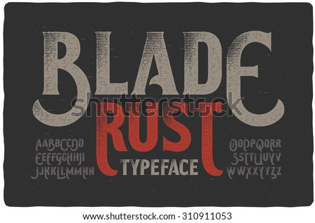 """Blade Rust"" textured rough vintage typeface on dark grunge background"