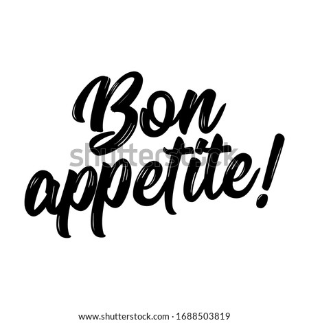 'Bon appetite!' (Enjoy your meal in English) - French hand drawn lettering quote. Vector illustration. Good for scrap booking, posters, textiles, gifts. Stock photo ©