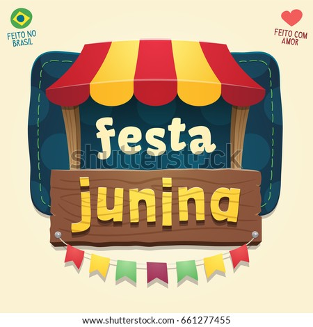 Brazilian June Party Cool thematic tent with wooden sign logo - Multiple layers - Creative high quality vector cartoon for june party themes - Made in Brazil - Made with love