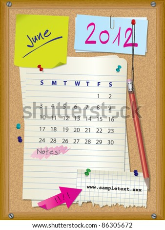 2012 calendar - month June - cork board with notes --> 2013 CALENDAR ALSO AVAILABLE IN MY PORTFOLIO