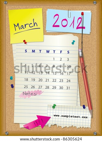 2012 calendar - month March - cork board with notes --> 2013 CALENDAR ALSO AVAILABLE IN MY PORTFOLIO
