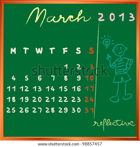 2013 calendar on a chalkboard, march design with the reflective student profile for international schools