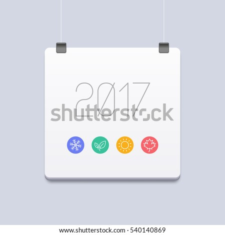 2017 Calendar Planner Design With A Set Of Colorful Icons Of Seasons. The Seasons - Winter, Spring, Summer And Autumn.