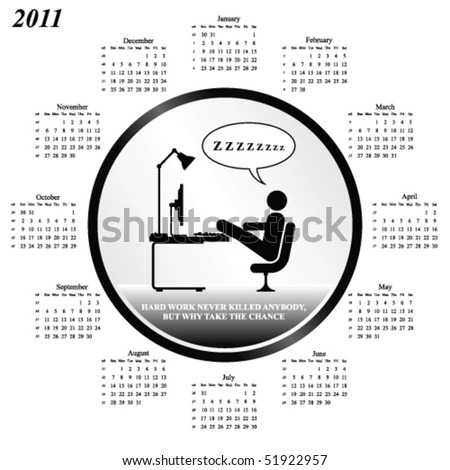 2011 calendar with hard work why bother theme
