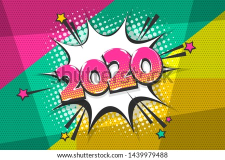 2020 cartoon comic text speech bubble. Colored pop art style sound effect. 2020 sketch halftone vector illustration banner. Vintage 2020 cartoon comics book poster.