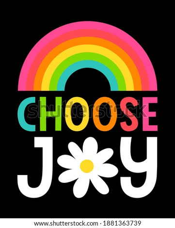 """""""CHOOSE JOY"""" typography design for greeting card, postcard, poster or banner. Positive quotes with rainbow color illustration."""