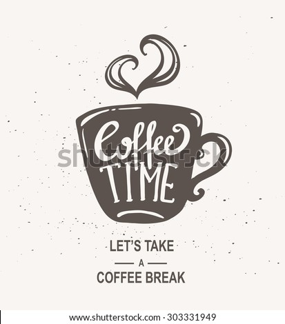 'Coffee time' Hipster Vintage Stylized Lettering. Vector Illustration Foto d'archivio ©