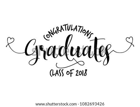 Congratulations Graduates Class of 2018 - Typography. gold texture and isolated white background.