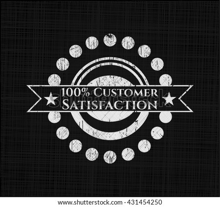 100% Customer Satisfaction with chalkboard texture
