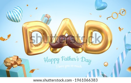 3d Happy father's day layout design. Illustrated with the balloons, gift boxes and decorations. Concept of sending love and gratitude for dads.