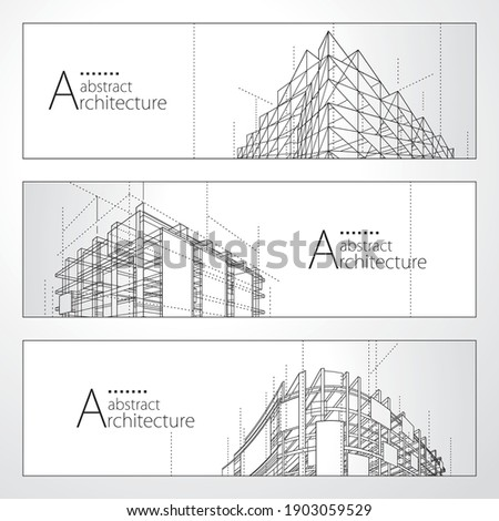 3D illustration architecture abstract modern building, Architecture building construction perspective line drawing design banner set.