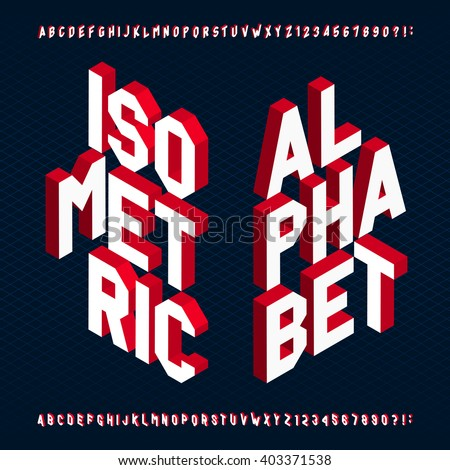 3D isometric alphabet font. Letters and numbers. Three-Dimensional stock vector typography for your design.