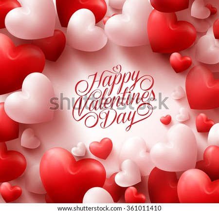 3D Realistic Red Hearts Background with Sweet Happy Valentines Day Greetings in the Middle. Vector Illustration