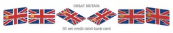 3D set of plastic bank cards with the flag of Great Britain in six projections on white background. EPS10