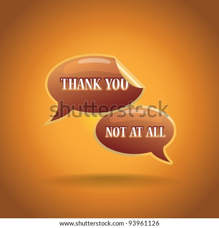 "3d ""thank you"" and """"not at all"" text bubbles illustration"