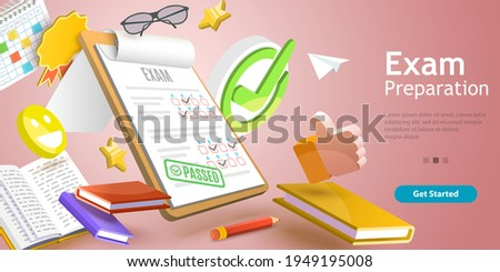 3D Vector Conceptual Illustration of Exam Passed, Testing Preparation.