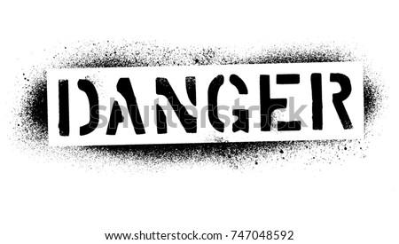 ''danger'' warning quote. black ...