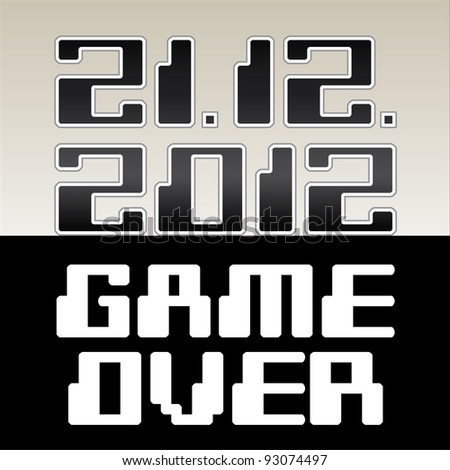 2012 date of apocalypse- Game Over - illustration - stock vector
