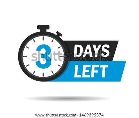 3 days left. Count timer icon. Vector emblem of 3 days left in flat style. Hour down icon with ribbon. Countdown left days banner. vector illustration eps10