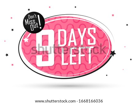 9 days left  countdown tag