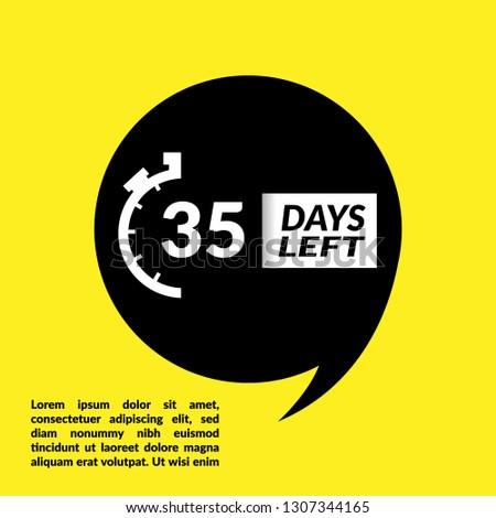 35 days left sign