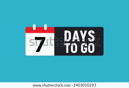 7 days to go last countdown icon. Seven day go sale price offer promo deal timer, 7 day only. Stock foto ©