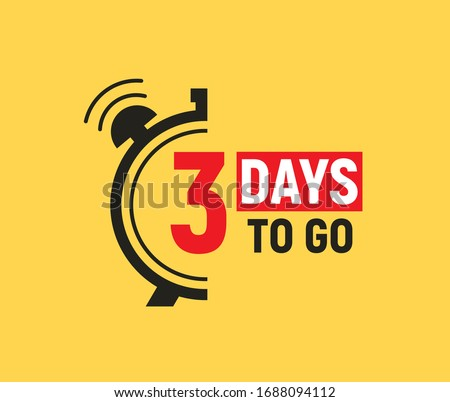 3 days to go last countdown icon. Three day go sale price offer promo deal timer, 3 day only