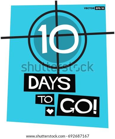 10 Days To Go Retro Poster stock photo
