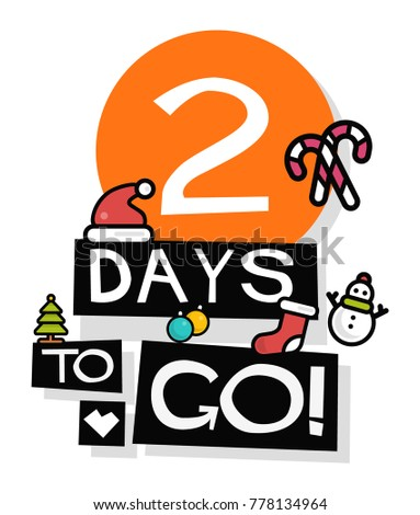 2 days to go until christmas